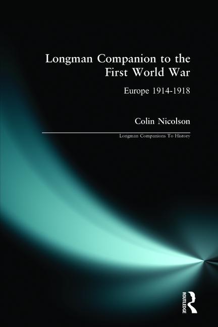 Longman Companion to the First World War